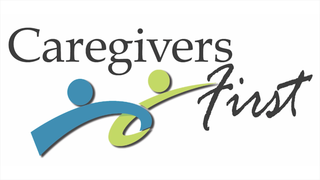 Caregivers First