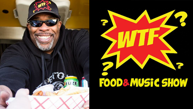 WTF Food & Music Show