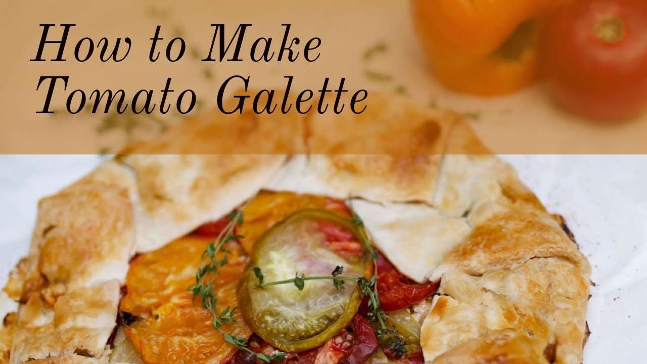 How to Make Tomato Galette