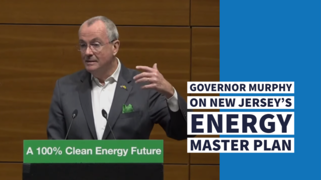 Governor Murphy on New Jersey's Energy Master Plan
