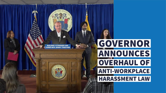 Governor Announces Overhaul of New Jersey's Anti-Workplace Harassment Law