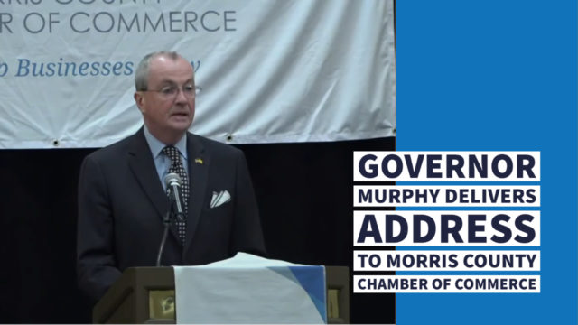 Governor Murphy Delivers Address to Morris County Chamber of Commerce